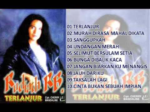 Rudiath RB. - Album Terlanjur 1998 Full 10 Lagu