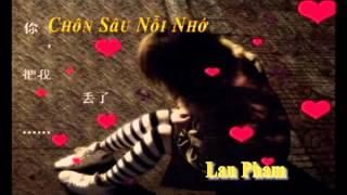 (Sad Love Song) Chôn Sâu Nỗi Nhớ - Lan Phạm