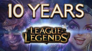 10 Years of League of Legends