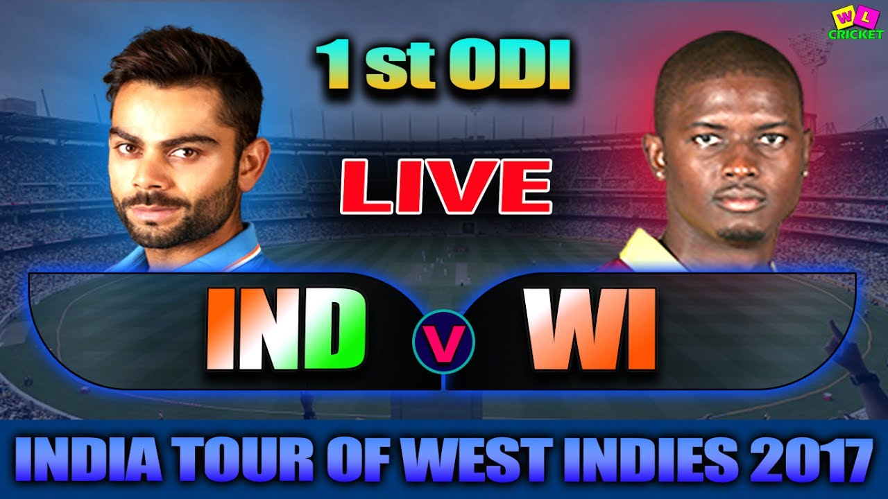 Live India Vs West Indies 1st Odi Live Scores Commentary Ind Tour Of Wi 2017