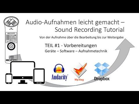 Audio Aufnahmen leicht gemacht #1 - Vorbereitungen - Geräte - Software - Aufnahmetechnik