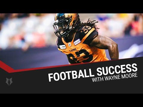Wayne Moore - Football (CFL) Success Story