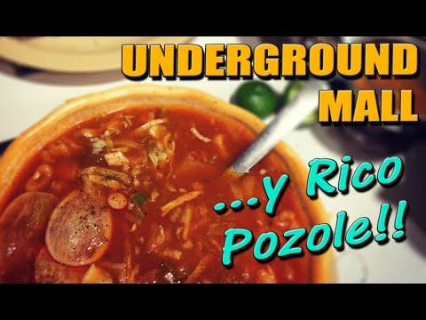 Underground Mall in Mexico City . . . y Rico Pozole!