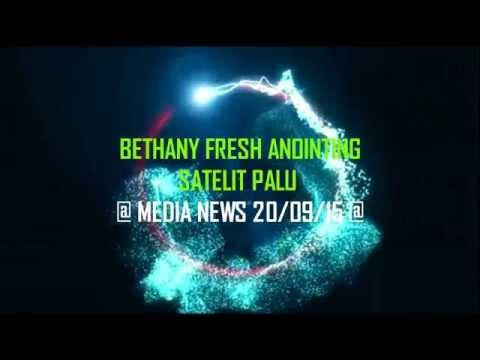 Bethany Fresh Anointing Satelit Palu ( BFA PALU NEWS )