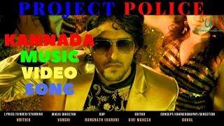 PROJECT POLICE  KANNADA MUSIC VIDEO SONG  GOKUL  VANSHI  HRITHIK  RANGNATH  URBAN FRAMES