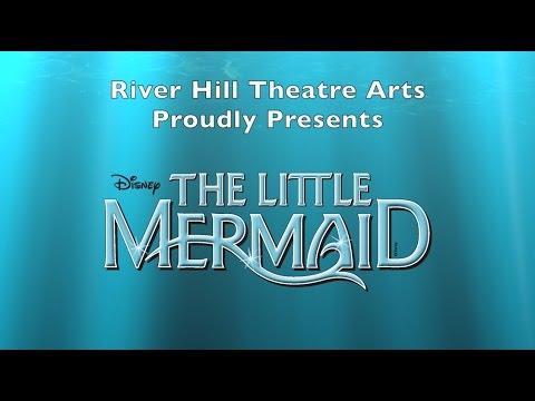 Little Mermaid Trailer - River Hill High School