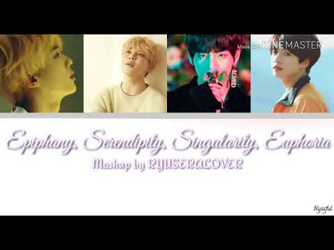[Colour Coded Lyrics] EPIPHANY, SERENDIPITY, SINGULARITY, EUPHORIA Mashup (RYUSERALOVER)