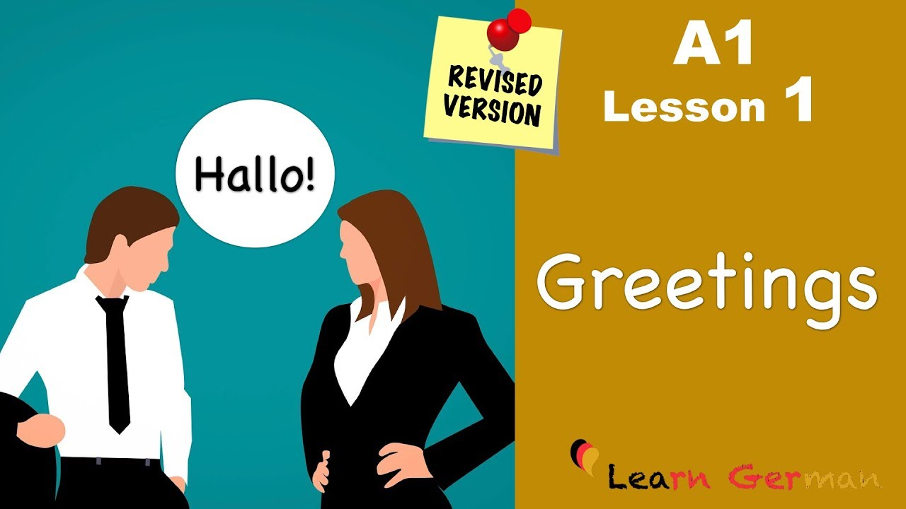 A1 - Lesson 1 | Begrüßungen | Greetings | German for beginners | Learn German