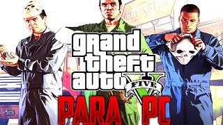GTA V PARA PC REQUISITOS MINIMOS !! GTA V ONLINE - Makiman