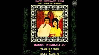 Elly Kasim, Tiar Ramon - Basuo Kembali Jo [Full Album]