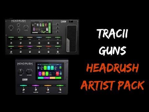 Tracii Guns Artist Pack // Headrush Rig Review