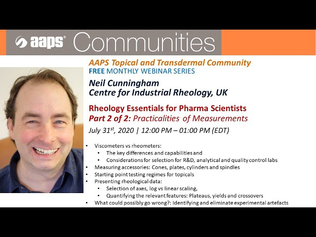 Rheology Essentials for Pharmaceutical Scientists Part 2