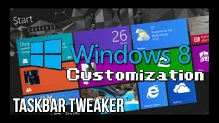 Windows 8.1 Customization - Taskbar Tweaking