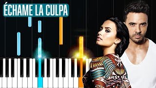 "Luis Fonsi, Demi Lovato - ""Échame La Culpa"" Piano Tutorial - Chords - How To Play - Cover"