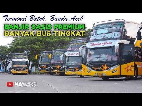 BANJIR BUS PREMIUM MEWAH di Terminal Batoh, Banda Aceh