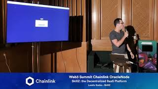 Chainlink Web3 Summit OracleNode: SkillZ: the Decentralized BaaS Platform