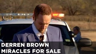 Derren Brown Nearly Get Arrested | Miracles For Sale