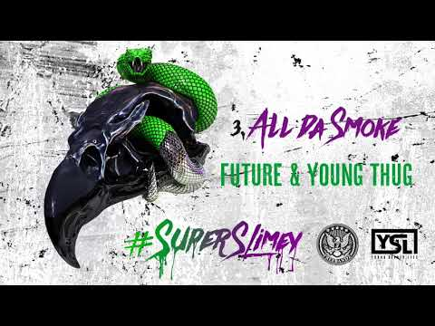 Future & Young Thug - All Da Smoke [Official Audio]