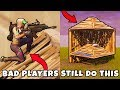 Bad Players Still Do These 5 Things in Fortnite...... ~ Fortnite Battle Royale Top 5