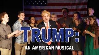 Trump: An American Musical