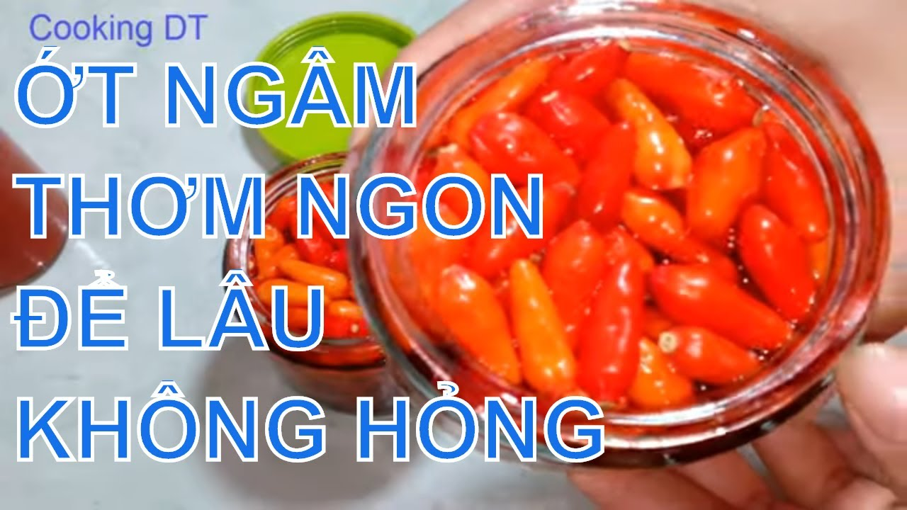 Cách làm ỚT TƯƠI NGÂM NƯỚC MẮM rất thơm ngon, để lâu không lo bị hỏng / By Cooking DT