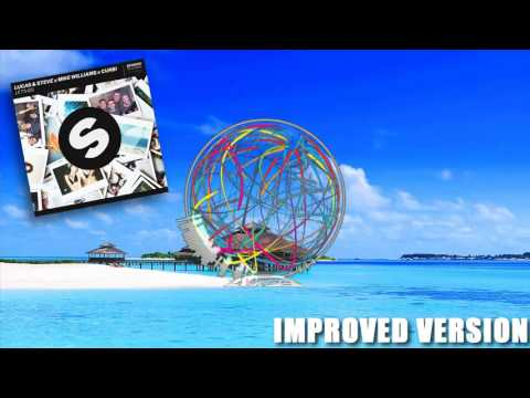 Lucas And Steve X Mike Williams X Curbi – Let's Go| IMPROVED