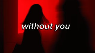 The Kid LAROI - WITHOUT YOU | can't make a wife out of a ho (lyrics)