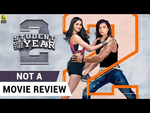Student of the Year 2 | Not A Movie Review | Tiger Shroff | Sucharita Tyagi