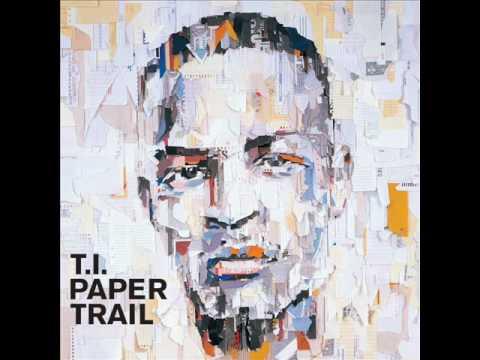 T.I. 56 Barz - Paper Trail