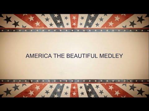 AMERICA THE BEAUTIFUL MEDLEY