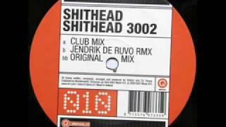 Shithead - Shithead 3002