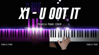 X1 (엑스원) - U GOT IT (X1 Ver.) PIANO COVER by Pianella Piano