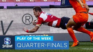 PLAY OF THE WEEK: 2018 Super Rugby Quarter-Finals