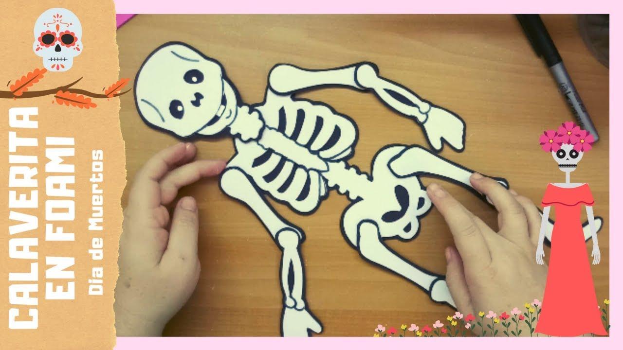 Calaverita O Esqueleto En Foami Para Vestir Día De Muertos Youtube
