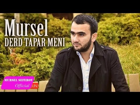 Mursel Seferov - Derd Tapar Meni / Yeni