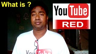 What is YouTube Red ? Coming in India 2017 !! How Effect your Earnings