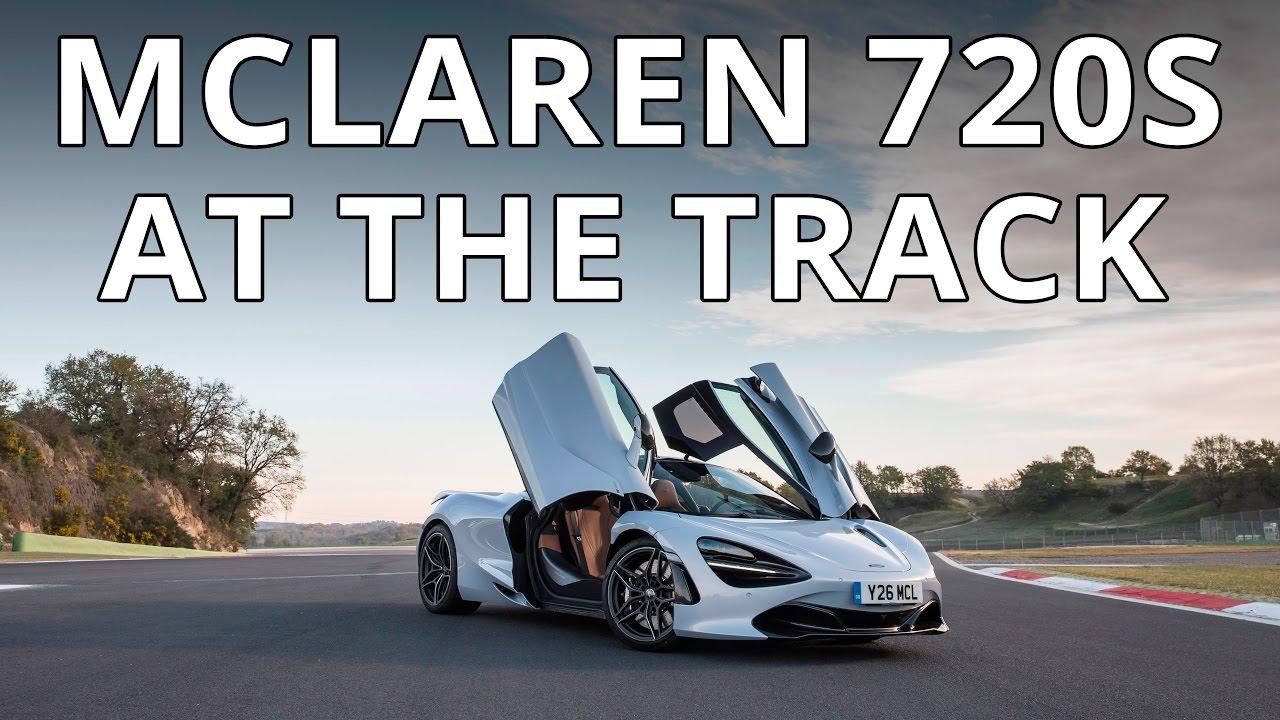 2018 McLaren 720S First Drive - YouTube