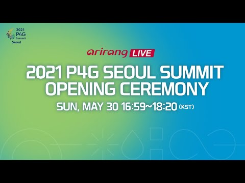 [News Special] 2021 P4G Seoul Summit Opening Ceremony