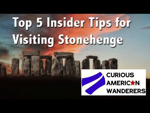 Top 5 Insider Tips For Getting The Most Of Your Visit To Stonehenge
