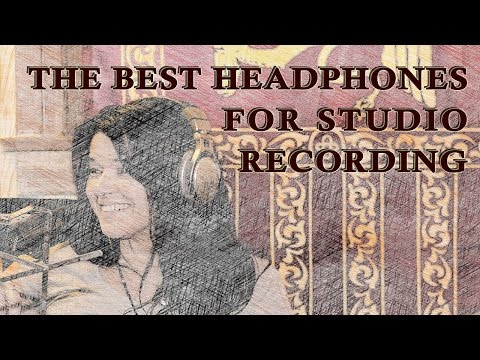 Recording Studio Advice: The Best Headphones for Recording (a pro