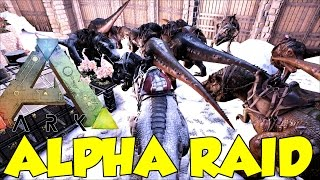 Ark Alpha Raid (MASSIVE RAID) Tribe Rage Quits