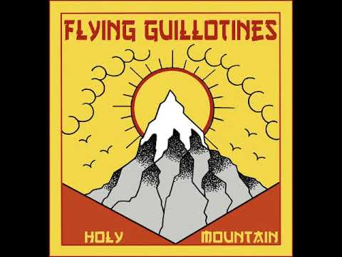 Flying Guillotines - Holy Mountain (Full EP 2018)