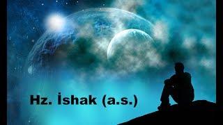 Peygamberlerin Hayatı : Hz. İshak (a.s.)