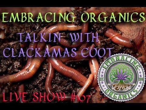 Embracing Organics Episode 107:  Kickin It With Clackmas Coot