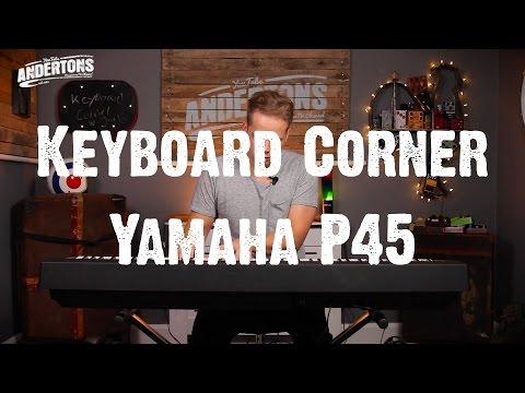 Keyboard Corner - Yamaha P45