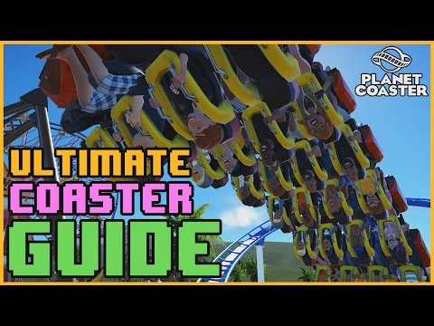 The Ultimate Coaster Guide! & Complete Breakdown #PlanetCoaster