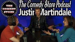 The Comedy Store Podcast   Justin Martindale