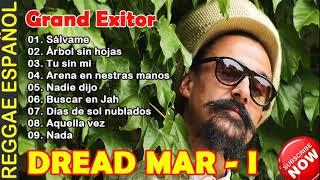 Dread Mar I Mix todos sus exitos 2020 ~ Las Canciones Que Mejor Toqué