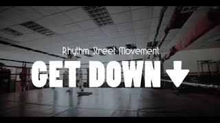 """Get Down"" - Rhythm Street Movement"