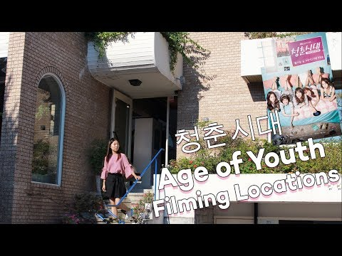 Kdrama Filming Locations! Age of Youth 청춘시대 1 & 2